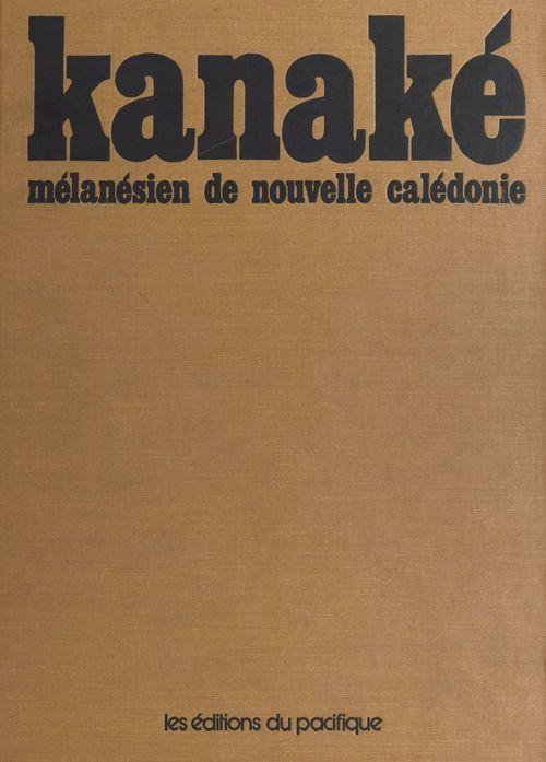 Kanaké, mélanésien de Nouvelle-Calédonie